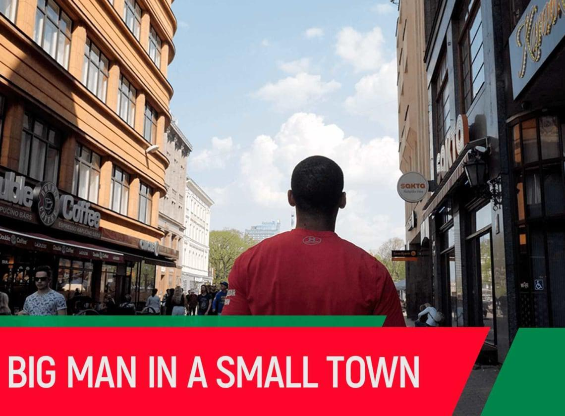 Big man in a small town